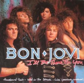 5956418473_1827820_bon_jovi_ill_be_there_for_you_answer_2_xlarge